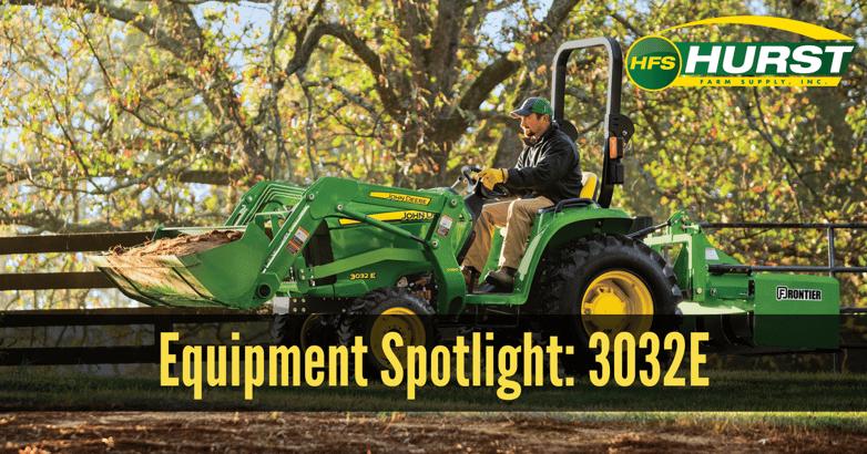 Equipment Spotlight: 3032E