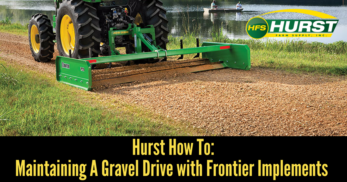 Hurst How To: Maintaining a Gravel Drive with Frontier Implements