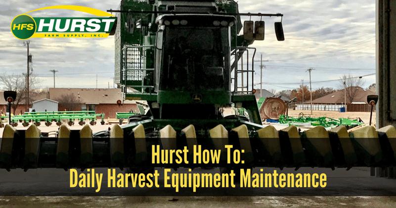 Hurst How To- Daily Harvest Maintenance