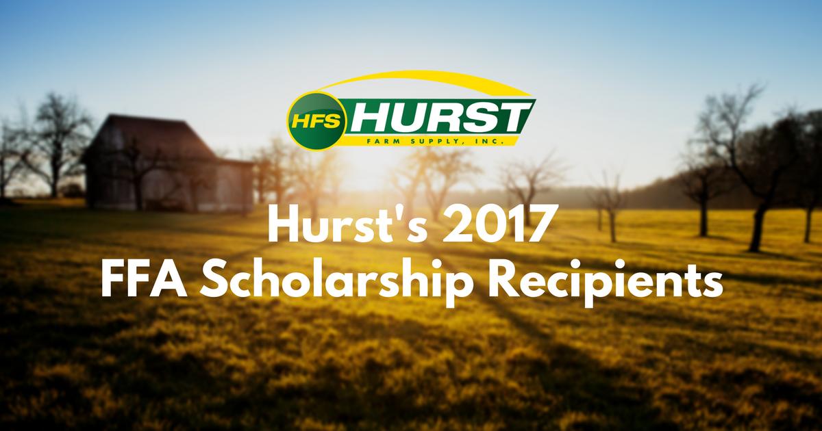 Hurst's 2017 FFA Scholarship Recipients