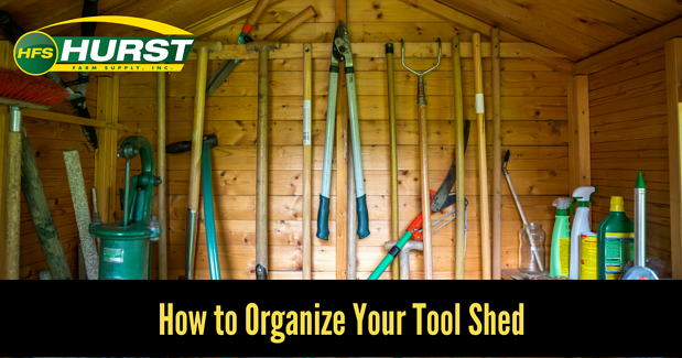 How to Organize Your Tool Shed