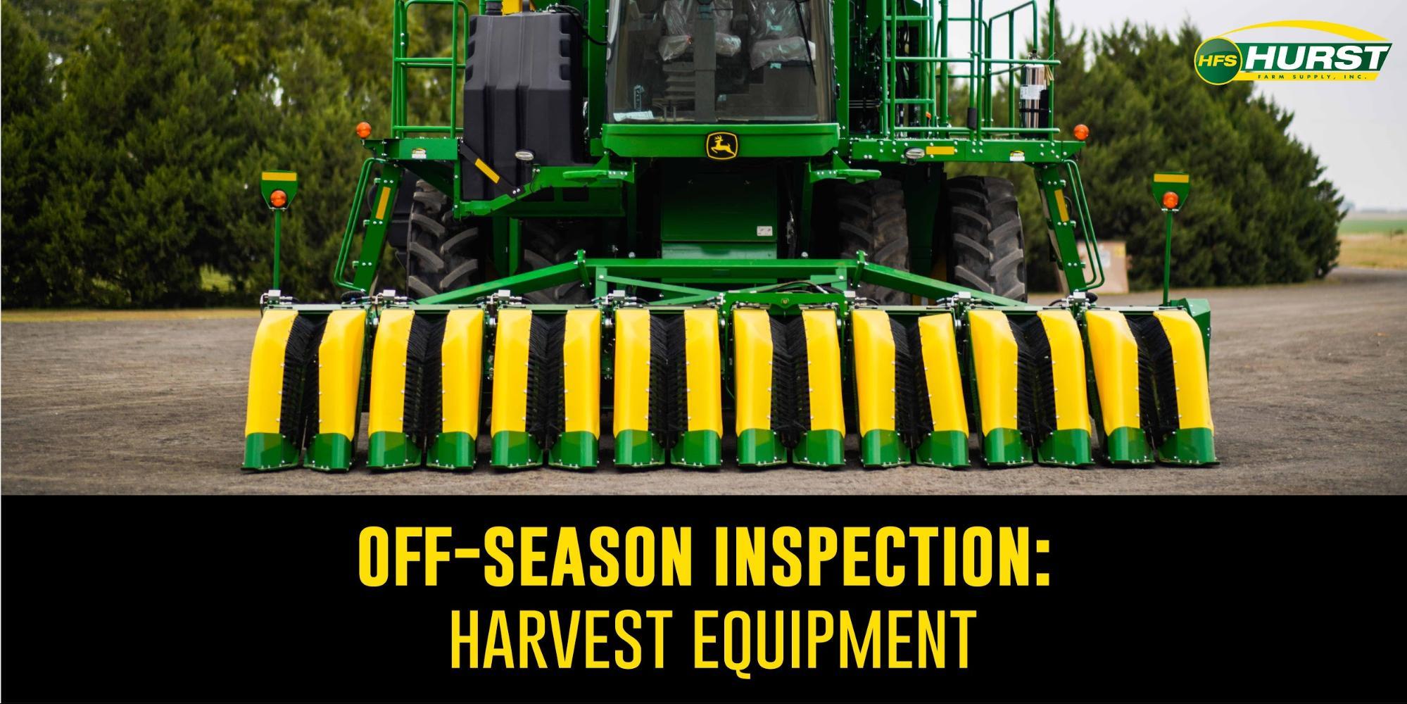 Off-SeasonInspection: Harvest Equipment
