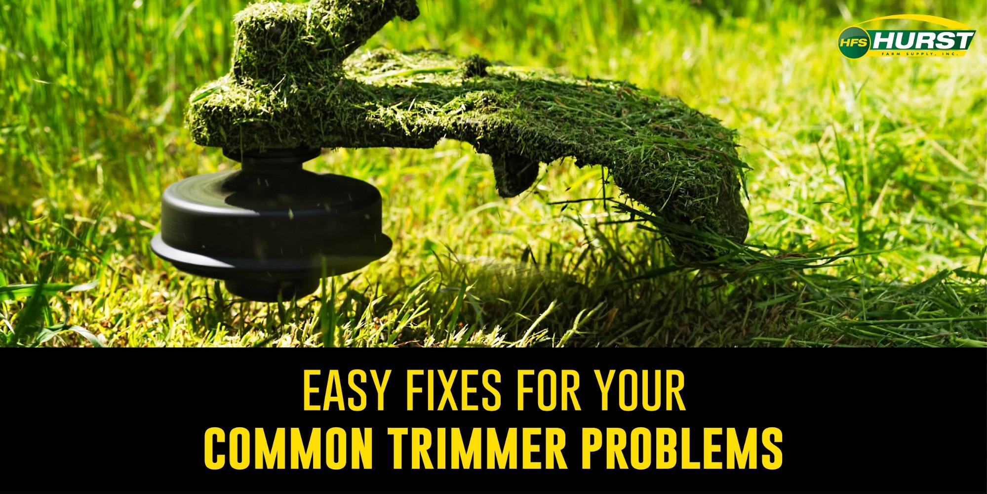 Easy Fixes for Your Common Trimmer Problems